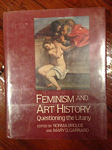 9780064305259: Feminism and Art History: Questioning the Litany