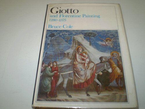 9780064309004: Giotto and Florentine Painting, 1280-1375