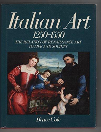 9780064309042: Italian Art- 1250-1550: The Relation of Renaissance Art to Life and Society