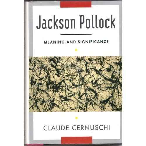 9780064309776: Jackson Pollack: Meaning And Significance (Icon Editions)