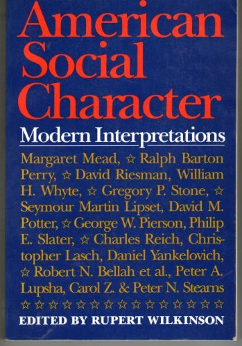 9780064309790: American Social Character: Modern Interpretations from the '40s to the Present