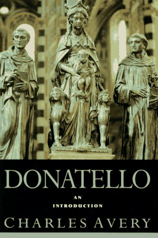 Donatello: An Introduction (0064309819) by Charles Avery