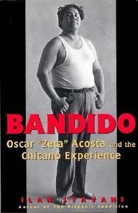 "9780064309851: Bandido: Oscar ""zeta"" Acosta And The Chicano Experience"