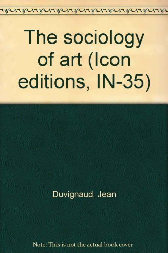 9780064320108: The sociology of art (Icon editions, IN-35)