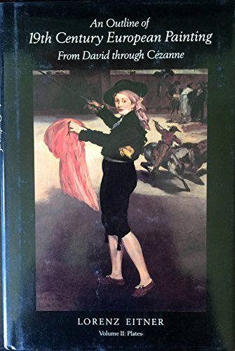 9780064329774: An Outline of 19th Century European Painting: From David Through Cezanne (Icon Editions)