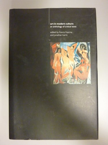 9780064331289: Art In Modern Culture: An Anthology Of Critical Texts