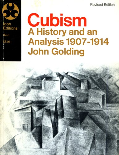 9780064332521: Cubism: A History and an Analysis 1907-1914
