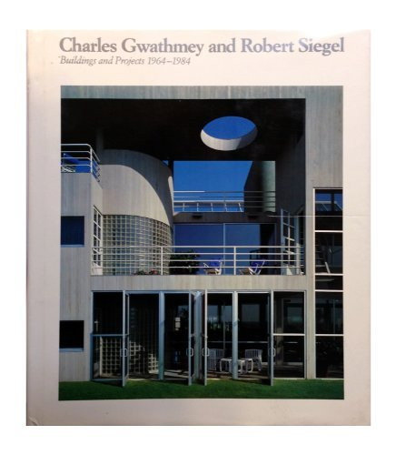 9780064332859: Charles Gwathmey and Robert Siegel: Buildings and projects, 1964-1984 (Icon editions)