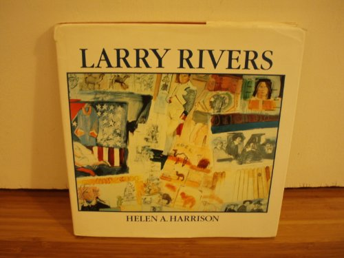 Larry Rivers: Harrison, Helen A.