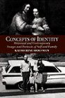 9780064333320: Concepts Of Identity: Historical And Contemporary Images And Portraits Of Self And Family