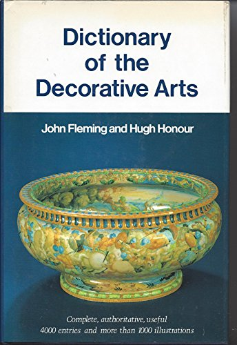 9780064333375: Dictionary of the Decorative Arts (Icon Editions)