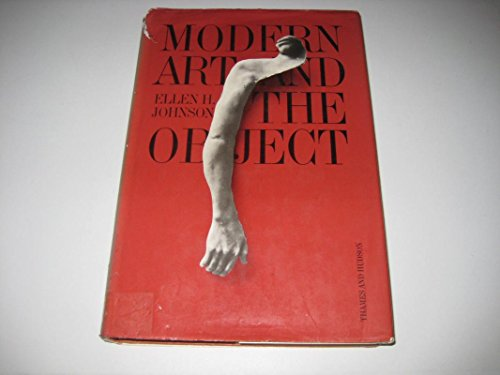 9780064334259: Modern art and the object: A century of changing attitudes (Icon editions)