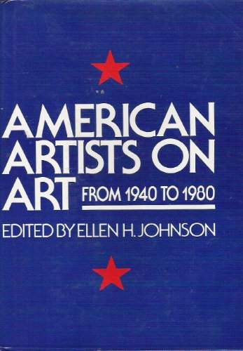 9780064334266: American artists on art: From 1940-1980 (Icon editions)