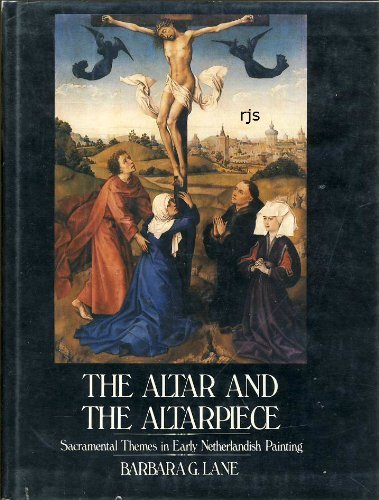 9780064350006: The Altar and the Altarpiece: Sacramental Themes in Early Netherlandish Painting (Icon Editions)