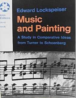 9780064353250: Music and Painting: A Study in Comparative Ideas from Turner to Schoenberg (Icon Editions)