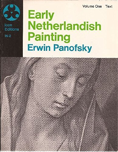 9780064366823: Early Netherlandish Painting: Its Origins and Character, Vol. 1