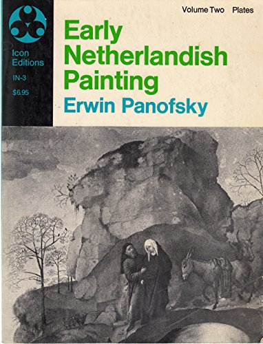 9780064366830: Early Netherlandish Painting: Its Origin and Character, Vol. 2: Plates