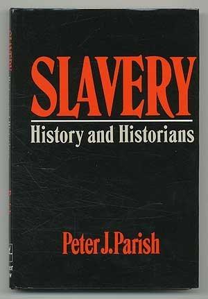 9780064370011: Slavery: History and Historians