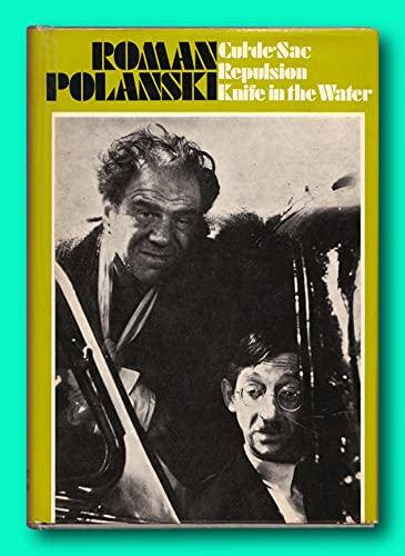 Polanski: Three Film Scripts (Knife in the Water/ Repulsion/ Cul-de-Sac) (Icon Editions)