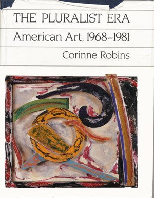 9780064384483: Pluralist Era: American Art, 1968-81 (Icon editions)