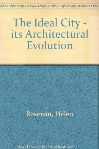 9780064384612: The ideal city, its architectural evolution (Icon editions)