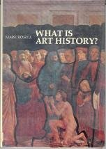 9780064384759: What Is Art History#(Icon Editions)