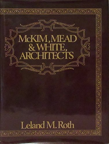 9780064384919: McKim, Mead and White, Architects (Icon Editions)