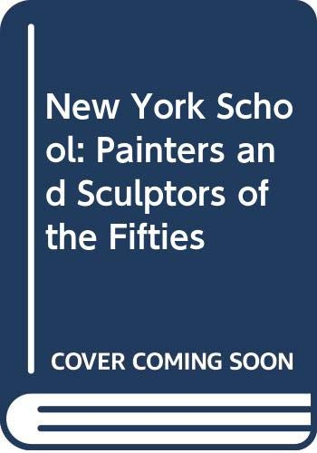 9780064385053: New York School: Painters and Sculptors of the Fifties (Icon editions)