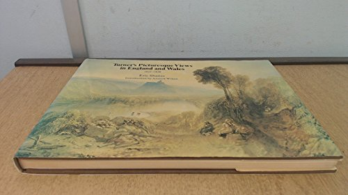 9780064385152: Turner's picturesque views in England and Wales 1825-1838