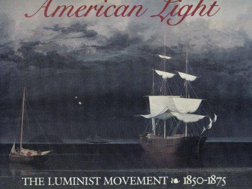 American Light : The Luminist Movement Eighteen: John Wilmerding