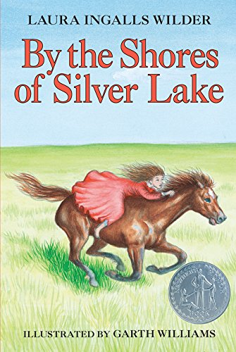 9780064400053: By the Shores of Silver Lake (Little House-the Laura Years)