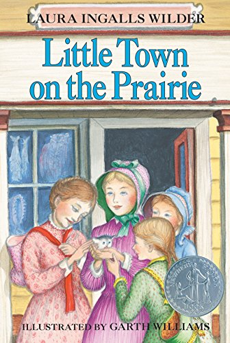 9780064400077: Little Town on the Prairie (Little House-the Laura Years)