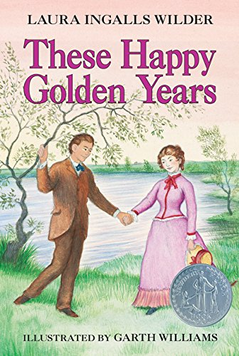 9780064400084: These Happy Golden Years (Little House (Original Series Paperback))