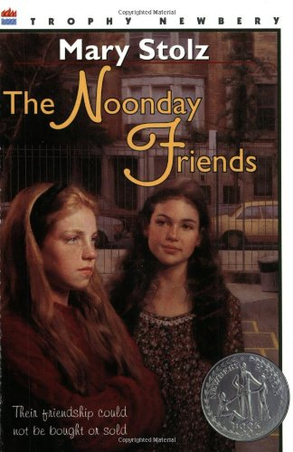 The Noonday Friends (Harper Trophy Books): Mary Stolz