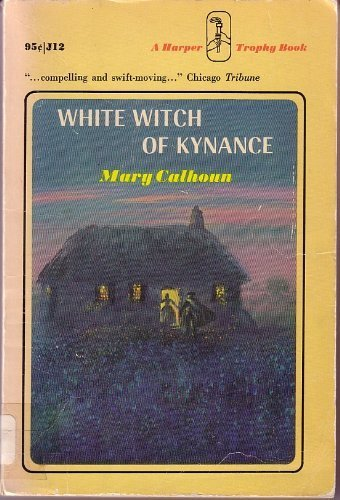 9780064400121: Title: White Witch of Kynance