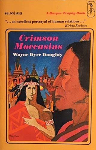 9780064400152: Crimson Moccasins