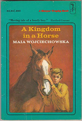 9780064400237: A Kingdom in a Horse