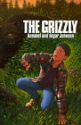 9780064400367: The Grizzly (Harper Trophy Books)