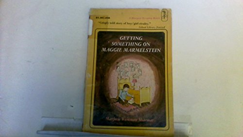 9780064400381: Getting Something on Maggie Marmelstein