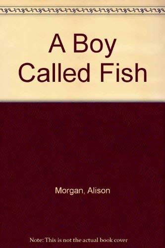 9780064400510: A Boy Called Fish
