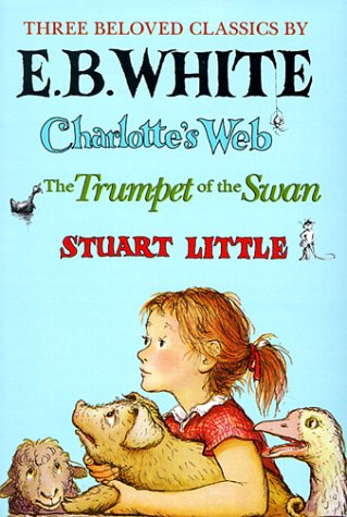 9780064400619: Three Beloved Classics: Charlotte's Web/Stuart Little/The Trumpet of the Swan