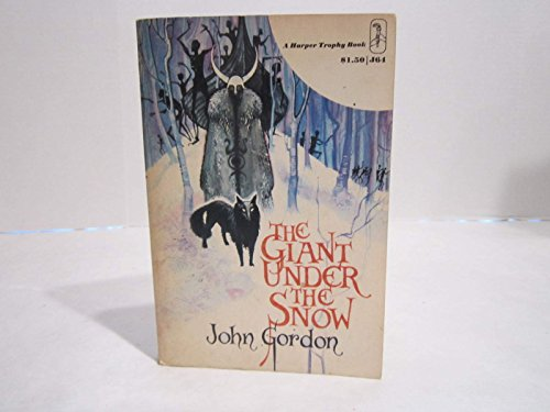 9780064400640: The Giant Under the Snow: A Story of Suspense.