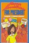 9780064400794: Maggie Marmelstein for President