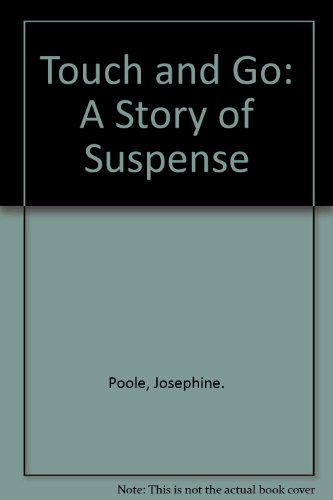 9780064400893: Touch and Go: A Story of Suspense