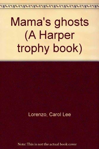 9780064400923: Mama's ghosts (A Harper trophy book)