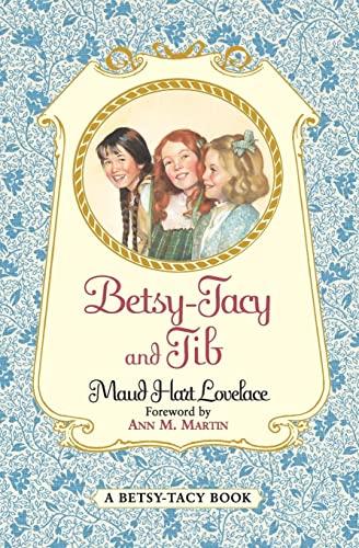 9780064400978: Betsy-Tacy and Tib