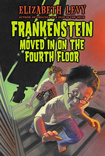 9780064401227: Frankenstein Moved in on the Fourth Floor (Trophy Chapter Books)