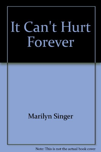 It Can't Hurt Forever