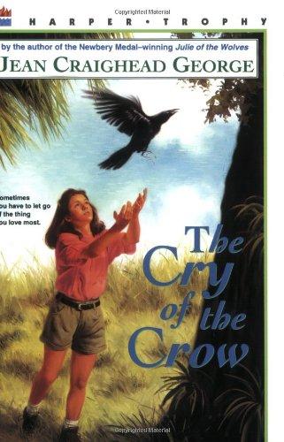 Cry of the Crow: A Novel: Jean Craighead George