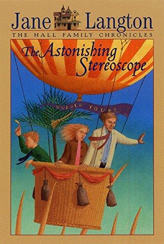 9780064401333: The Astonishing Stereoscope (Hall Family Chronicles, Book 3)
